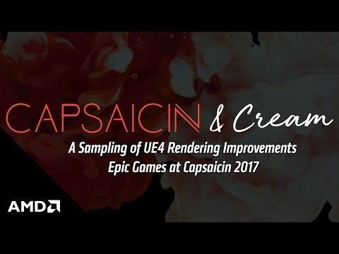 A Sampling of UE4 Rendering Improvements - Epic Games at Capsaicin 2017