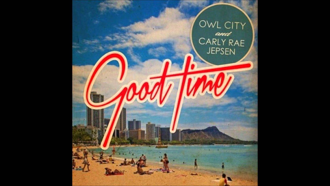 Owl City - Good time Lyrics | Musixmatch