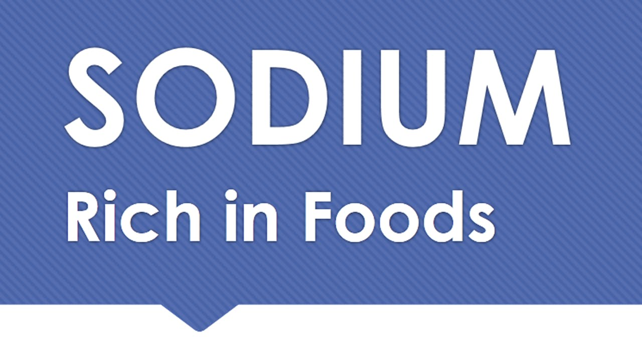 Sodium Rich in Foods - NATURAL MINERALS IN FOODS - BENEFITS OF ...