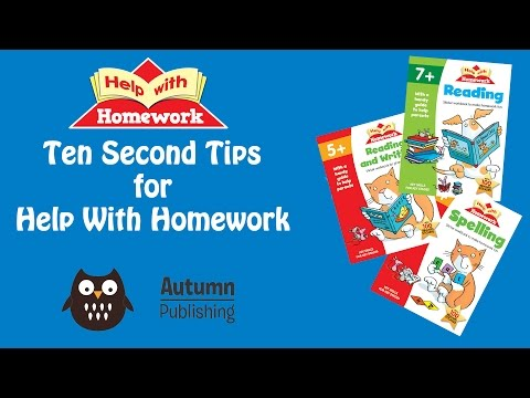 Help With Homework Ten Second Tips - General Tips