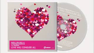 Nari & Milani and Cristian Marchi ft Shena - Love Will Conquer All (Marchi & Sandrini Edit)