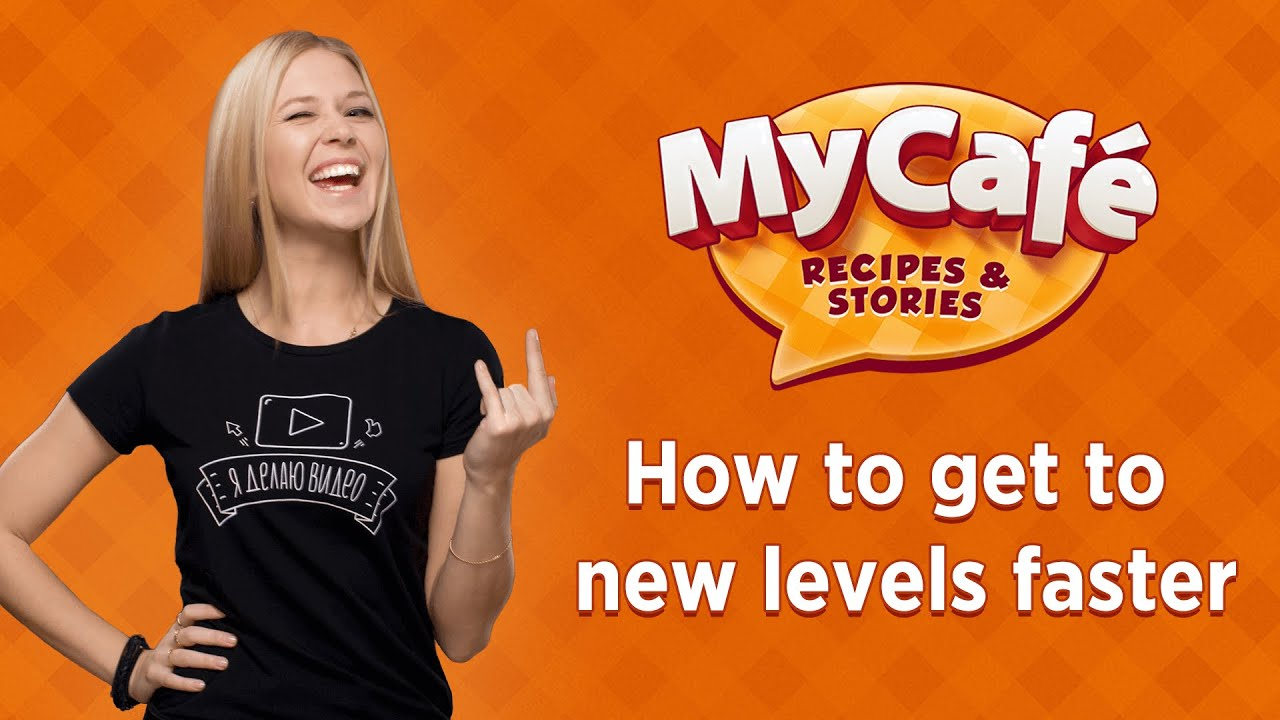 My Cafe: How to get to new levels fast  Let's play!