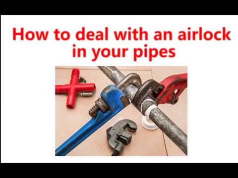 How To Deal With An Airlock In Your Pipes 24 7 Home Rescue Youtube
