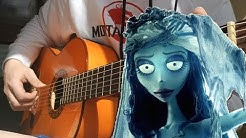 How to play CORPSE BRIDE + FREE TABS fingerstyle guitar