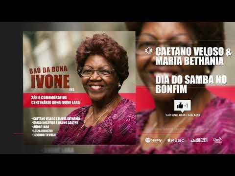 Caetano Veloso & Maria Bethânia - Dia do Samba no Bonfim mp3 baixar