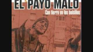 Payo Malo - De donde vengo (Con ojos de brujo)