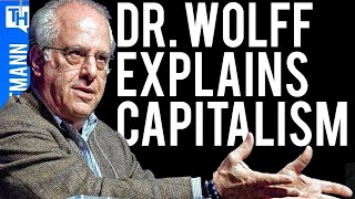 What is Capitalism? (w/ Richard Wolff)