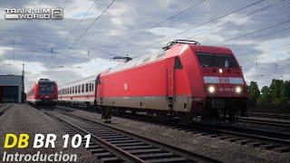 First Look DB BR 101 Introduction : Hauptstrecke Rhein-Ruhr : Train Sim World 2