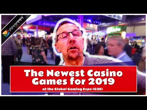 The Newest Casino Games for 2019 at the Global Gaming Expo (G2E) - LiLV #334
