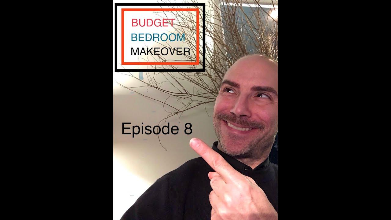 Budget Bedroom Makeover - Episode #8  #interiordesign #diy #bedroom