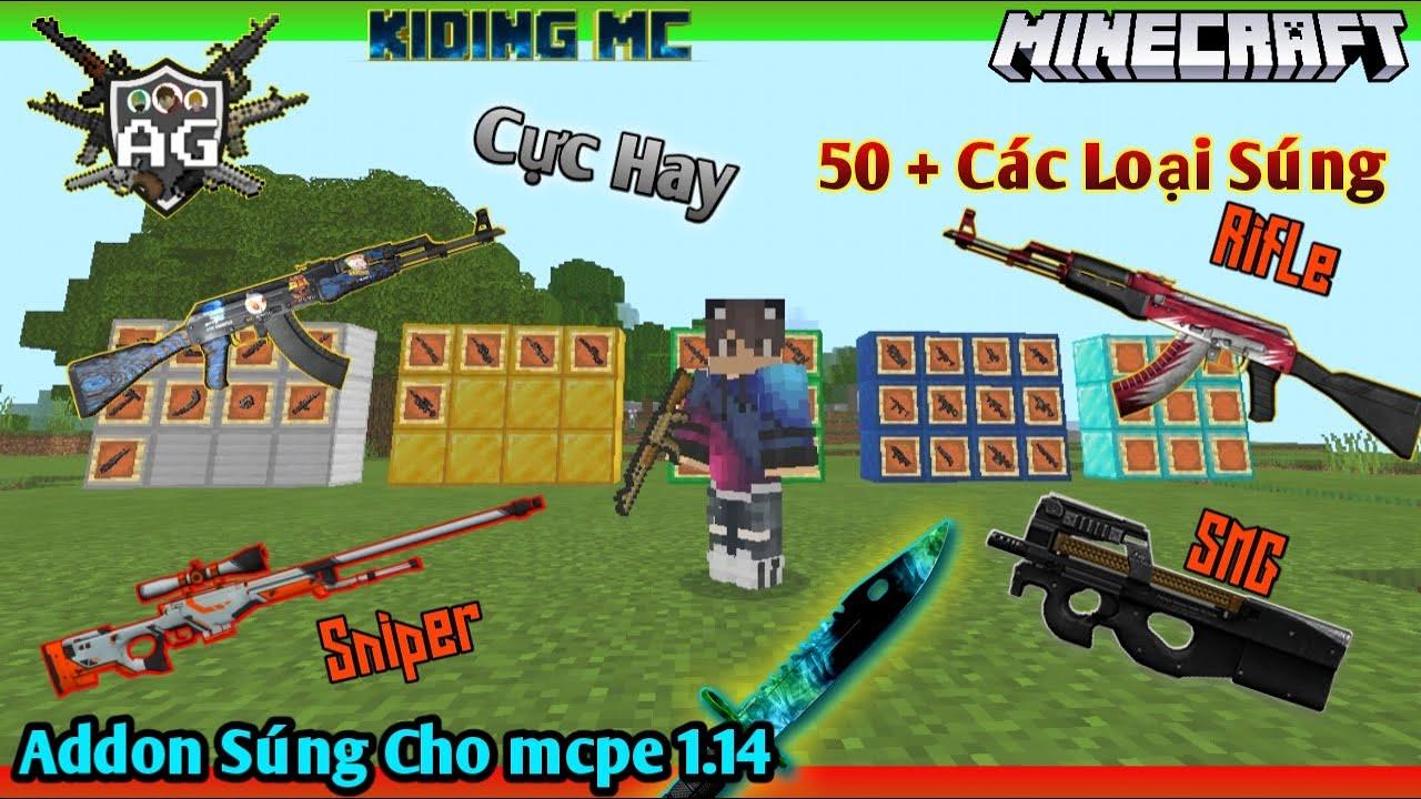 Cách Cài Mod Addon 50 Loại Súng Cực Xịn Cho Minecraft Pe 1.14.+ Siêu Hay (Có Link) | KIDING MC