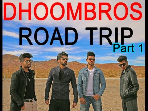 DhoomBros  Road Trip Day 1