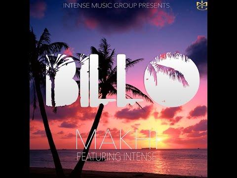 Billo | Makhi | Intense | Intense Music Group | New Punjabi Songs 2016