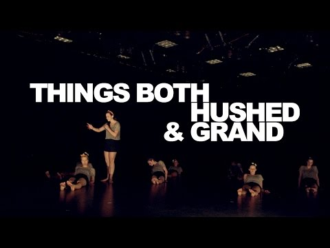 Things Both Hushed & Grand - 3/23/12 - Studio One