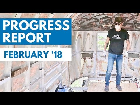 AIRSTREAM RENOVATION PROGRESS REPORT: February '18 🚐🛠 RV Living & Tiny House Life