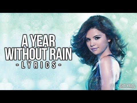 Selena Gomez & The Scene - A Year Without Rain (Lyrics) HD