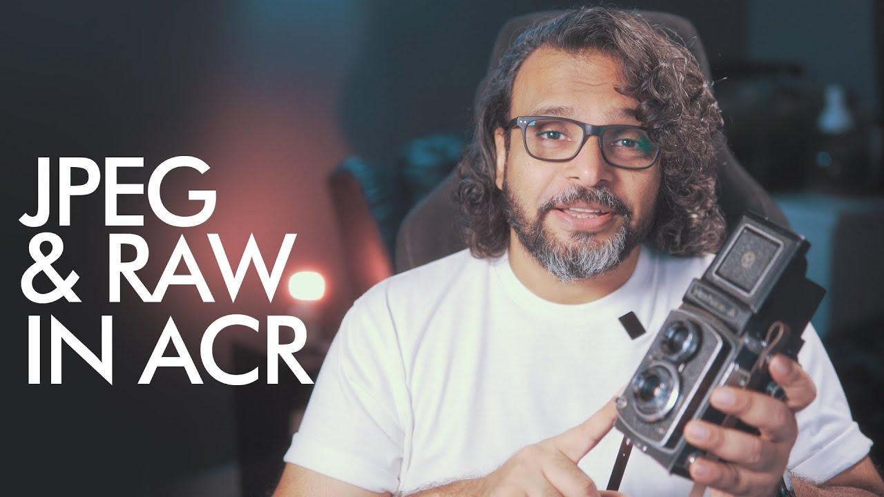JPEG and RAW in Adobe Camera RAW   - اردو / हिंदी`