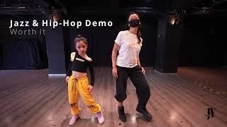 Jazz & Hip-Hop Demo  -  Worth It by Judy Yiu & Janine Cheng