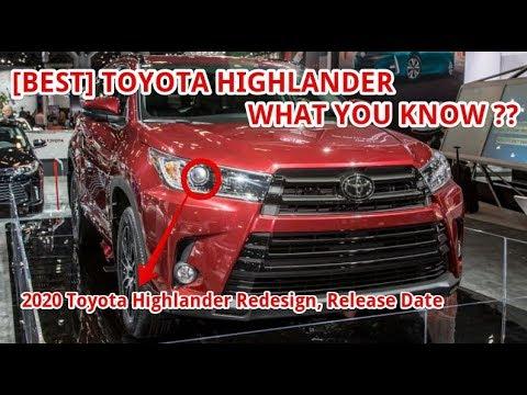 [BEST] 2020 Toyota Highlander Redesign, Release Date