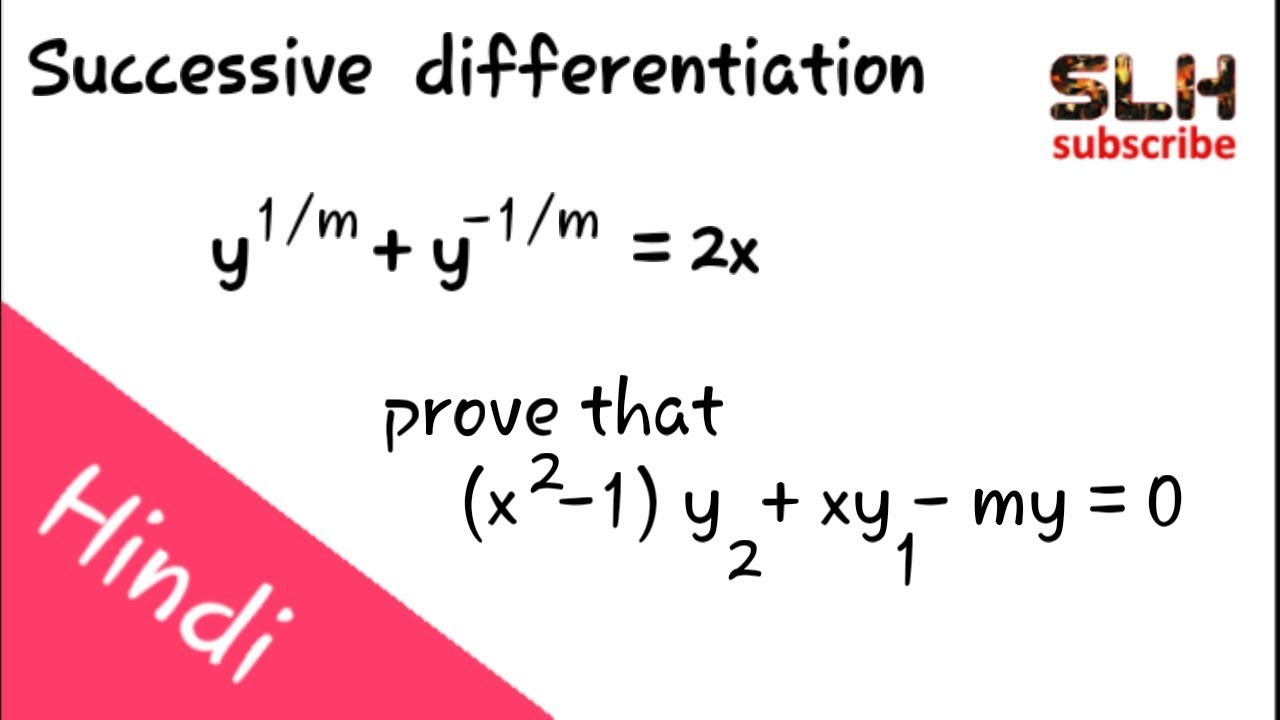 bsc maths 1st year, Successive differentiation in hindi