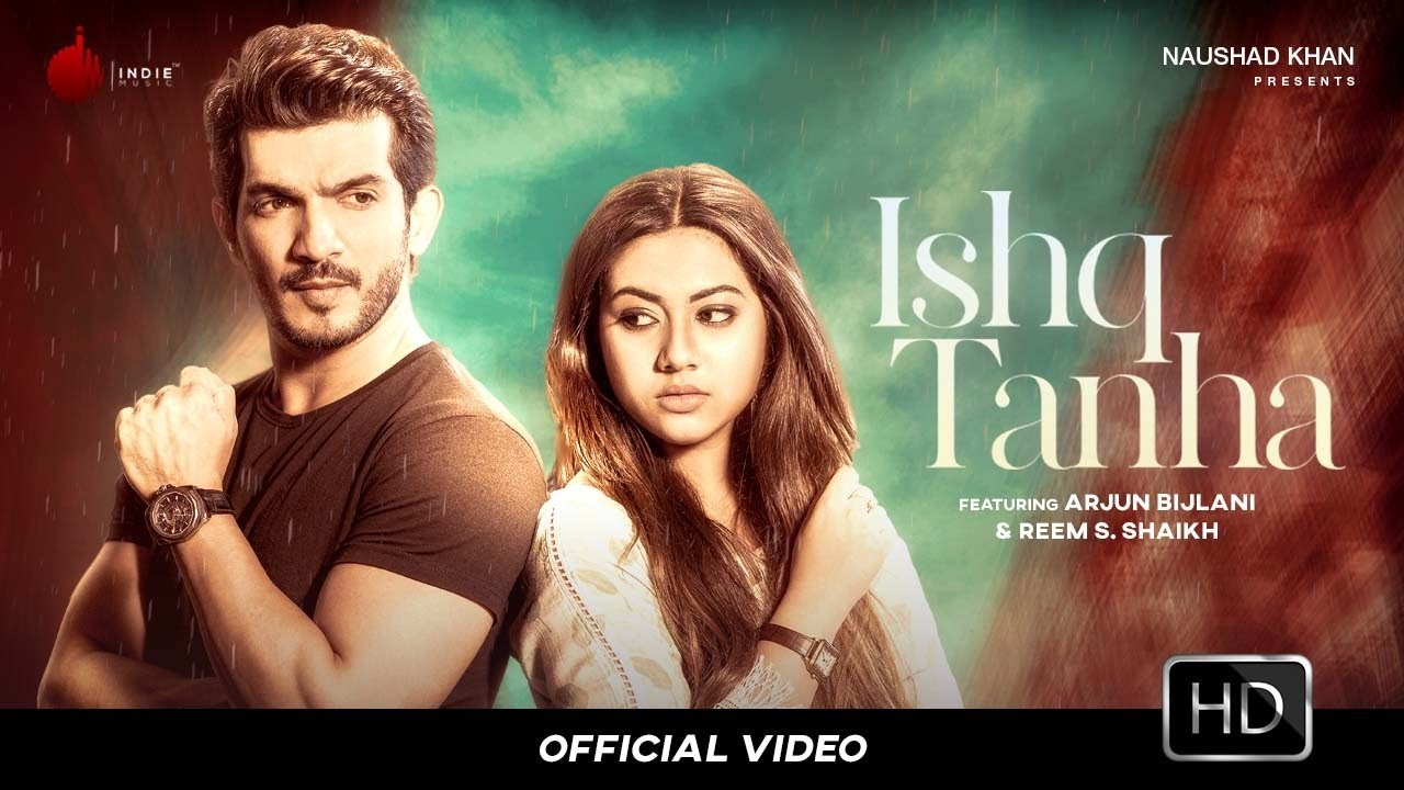 Ishq Tanha - Official Video | Siddharth Bhavsar | Arjun Bijlani | Reem S. Shaikh | Indie Music Label