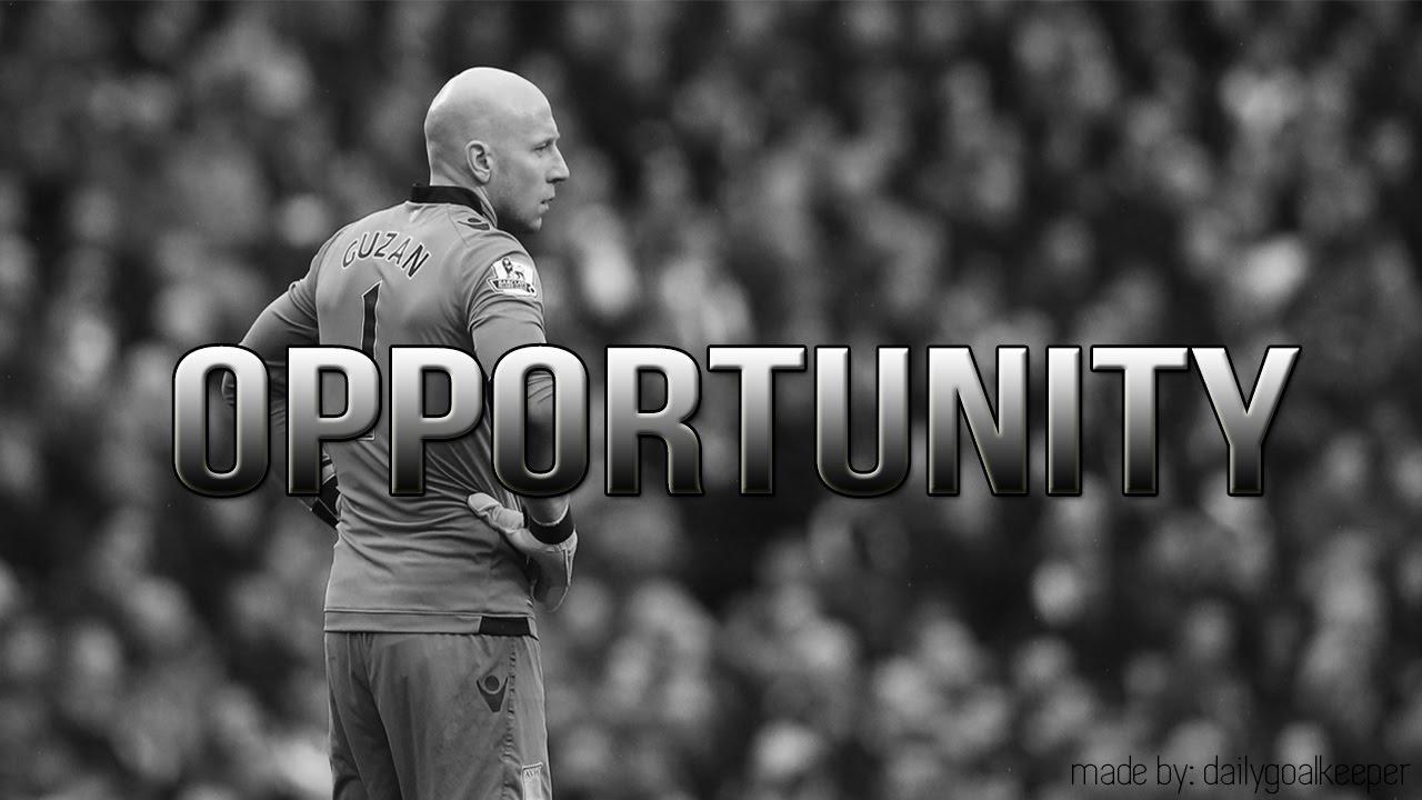 OPPORTUNITY - Goalkeeper Motivation - YouTube