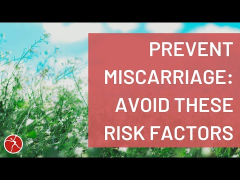 How to Prevent Miscarriages // Avoid These Miscarriage Risk Factors