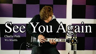 Wiz Khalifa - See You Again ft. Charlie Puth - Electric Guitar Cover