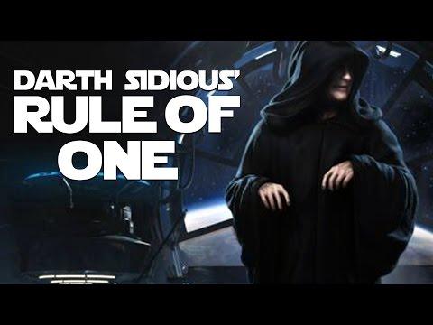 Darth Sidious' Rule of One