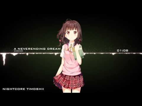 Nightcore - A Neverending Dream