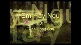 Em Hãy Ngủ Đi _ Trịnh Công Sơn