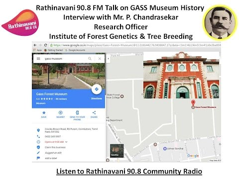 Rathinavani 90 8 FM Talk about the History & Importance of our GASS Museum Coimbatore
