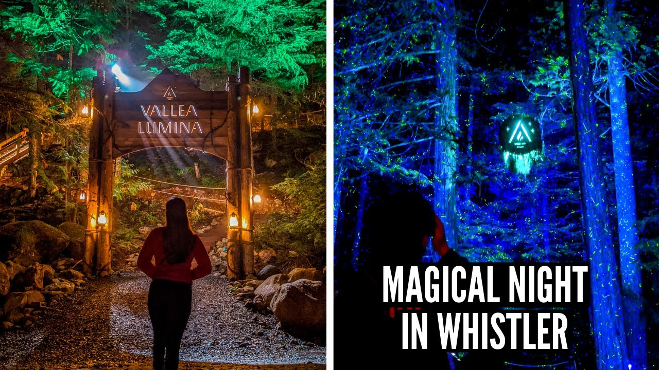 WE TRIED WHISTLER'S MAGICAL ATTRACTION: Explore Vallea Lumina in Whistler BC // Nat and Max