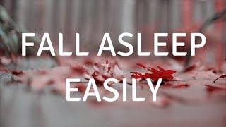 FALL ASLEEP EASILY A guided meditation for deep sleep