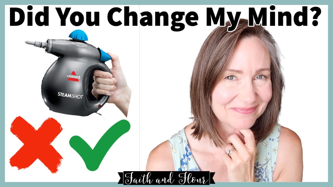 Clean With Me | Did You Change My Mind? | Buyer's Remorse or Satisfied Customer? Bissell Steam Shot