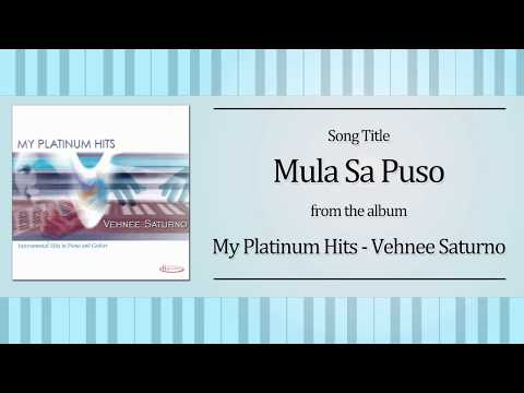 Mula Sa Puso (Instrumental) - Vehnee Saturno