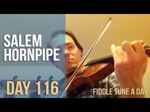 Salem Hornpipe - Fiddle tune a Day - Day 116