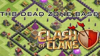 CLASH OF CLANS : TH8 DEAD ZONE BASE