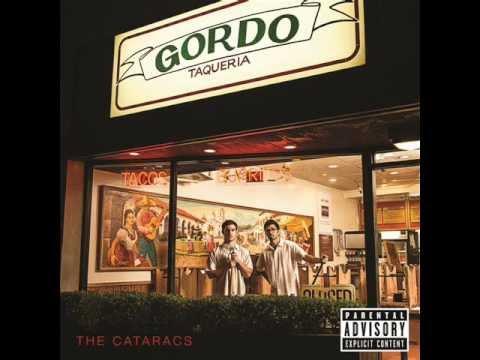 The Cataracs - Mouthful[Gordo Taqueria 2012]