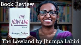 The Lowland by Jhumpa Lahiri | Book Review