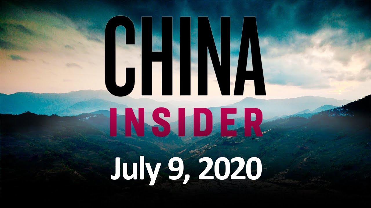 China Insider July 9, 2020 | China Insider | Epoch Times