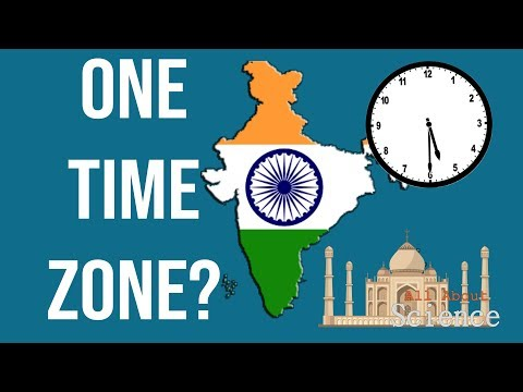 Why India Has Only One Time Zone? Explained!