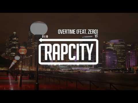 YF JR - Overtime (feat. Zero) (Prod. JP Soundz)