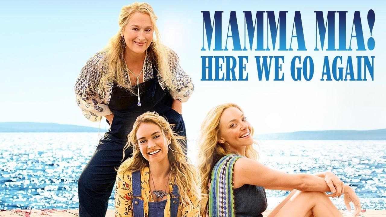Mamma Mia! 2 Here We Go Again