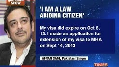 Will Adnan Sami's visa get extended?