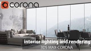 Gambar cover 3ds Max Corona Render-Interior Lighting and Rendering (Photorealistic Light settings)