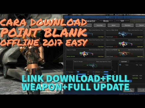 Cara Install Point Blank Offline 2017[EASY]Link Download+Full Update+Full Weapon