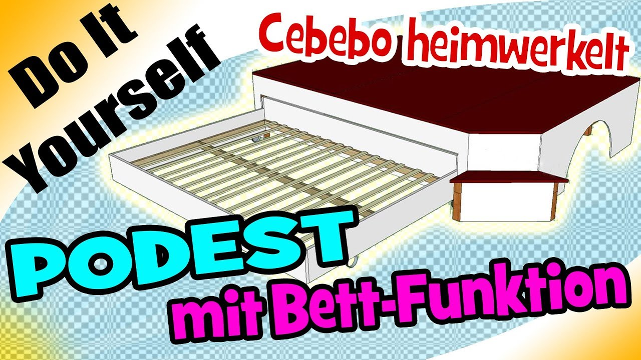 Mega Diy Podest Mit Bettfunktion Cebebo Werkelt Youtube