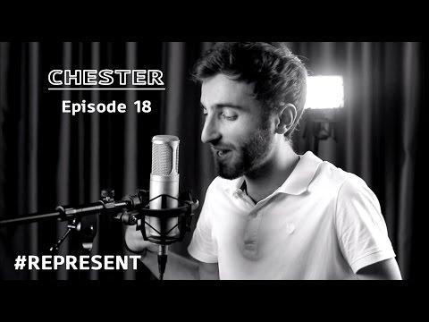#Represent Ep. 18 - Chester (prod. by HaruTune)