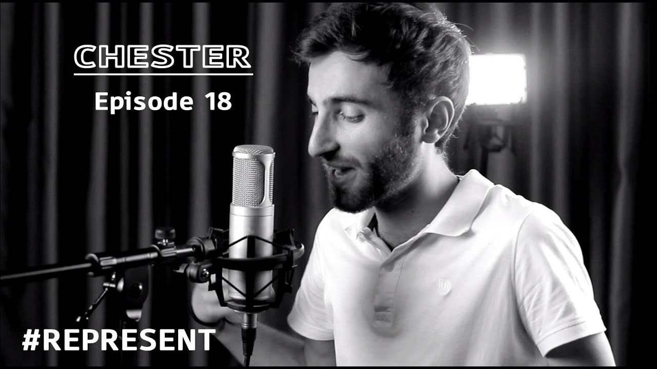 #Represent Ep. 18 - Chester (prod. by HaruTune)